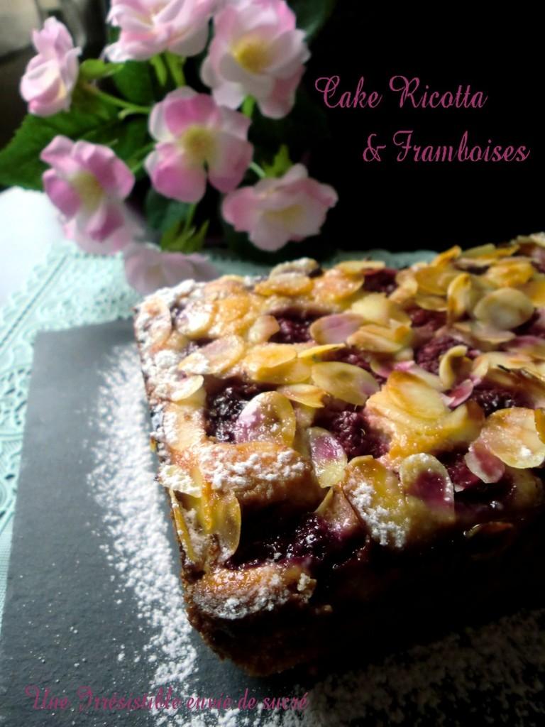 Cake Ricotta & Framboises